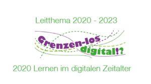 Leitthema 2020 Lernen im digitalen Zeitalter